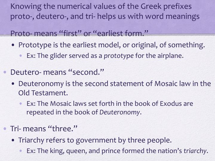 Knowing the numerical values of the Greek prefixes proto-,
