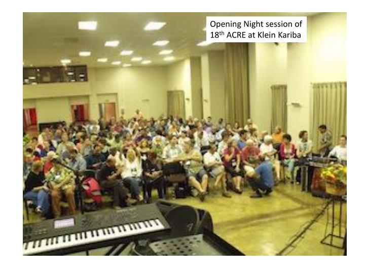 Opening Night session of