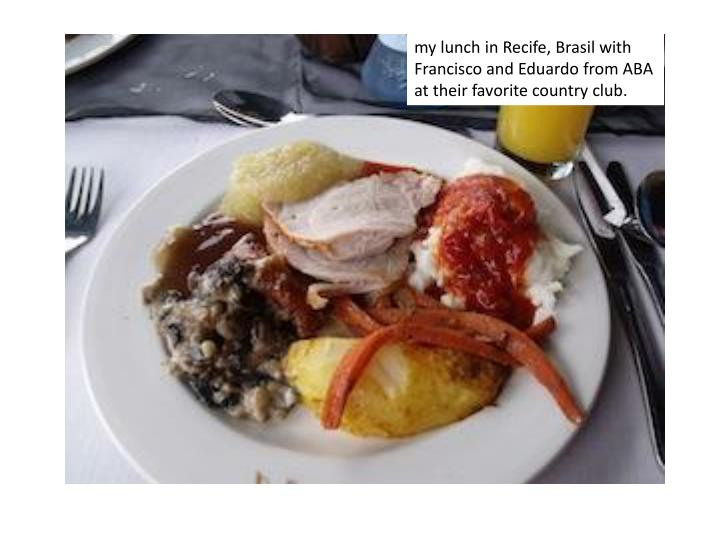 my lunch in Recife,