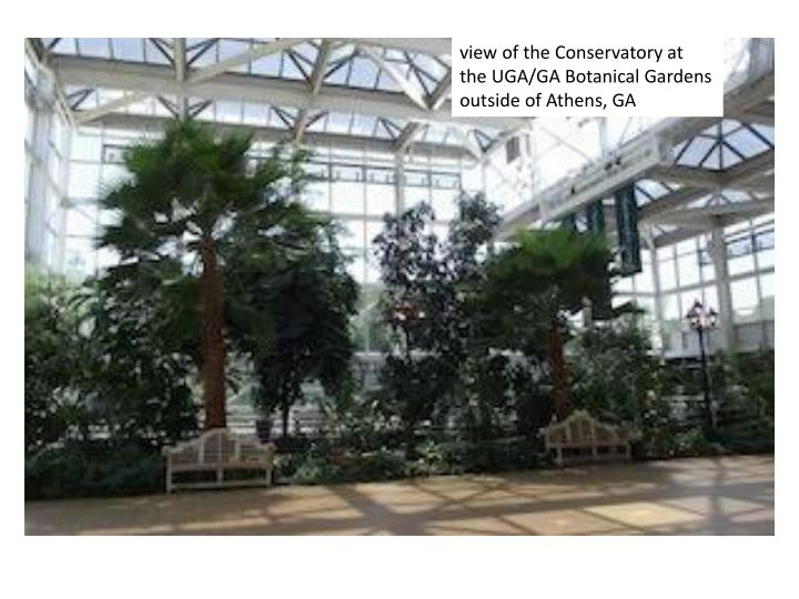 view of the Conservatory at