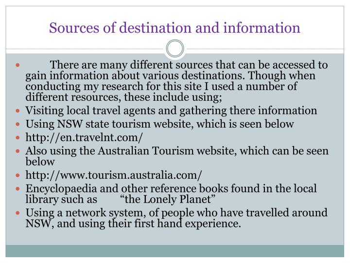 Sources of destination and information