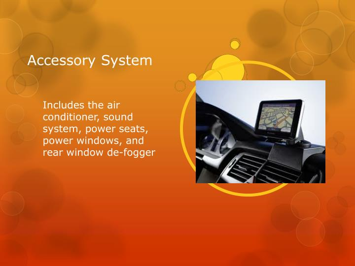 Accessory System