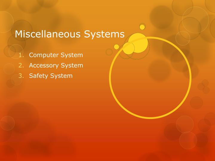 Miscellaneous Systems