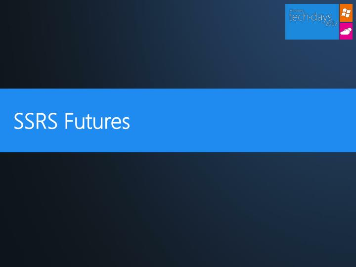 SSRS Futures