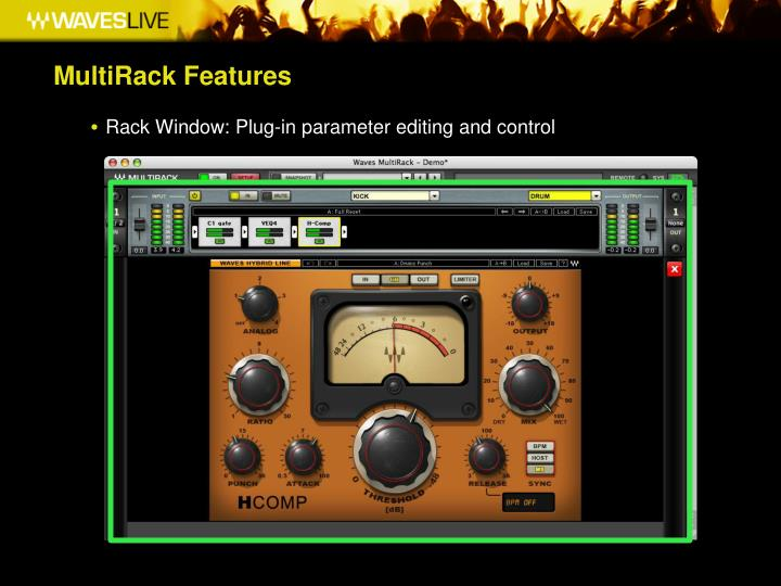 MultiRack Features