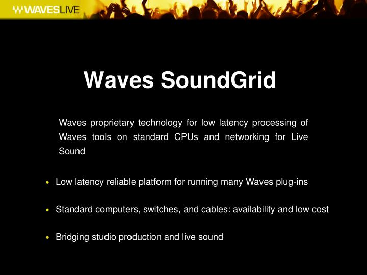 Waves SoundGrid