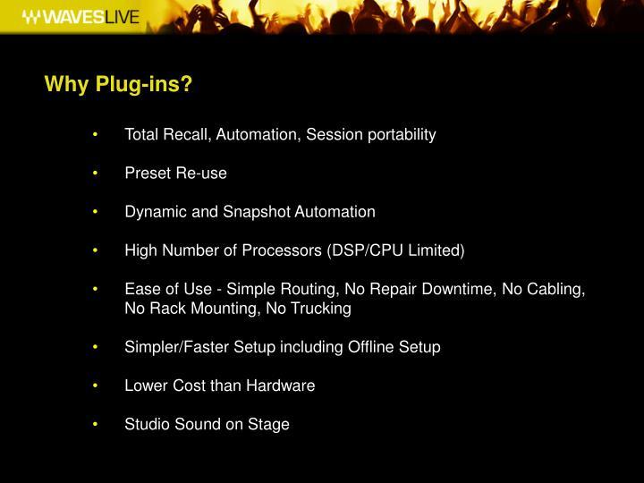 Why Plug-ins?