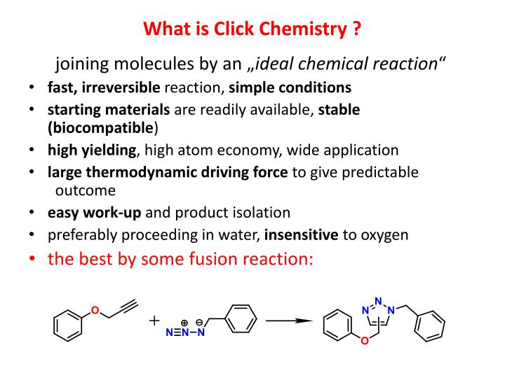 What is Click Chemistry ?