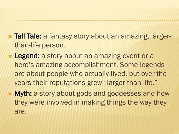 Tall Tale: