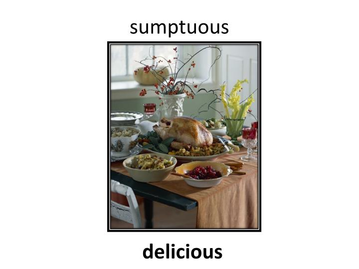 sumptuous