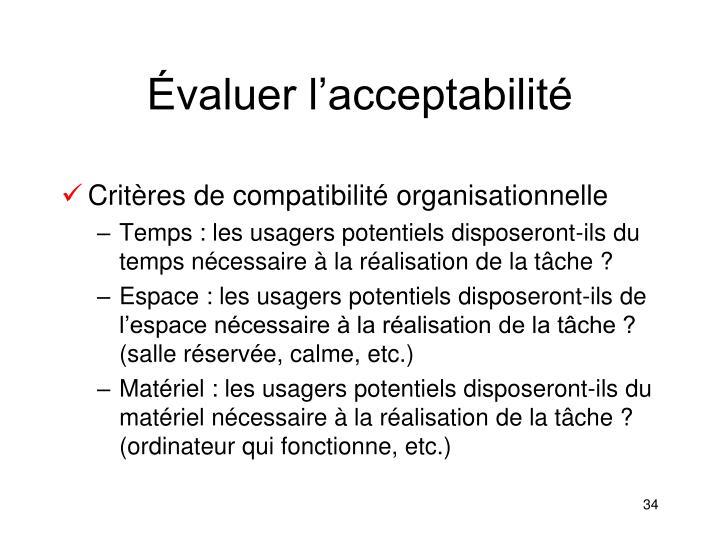 Évaluer l'acceptabilité