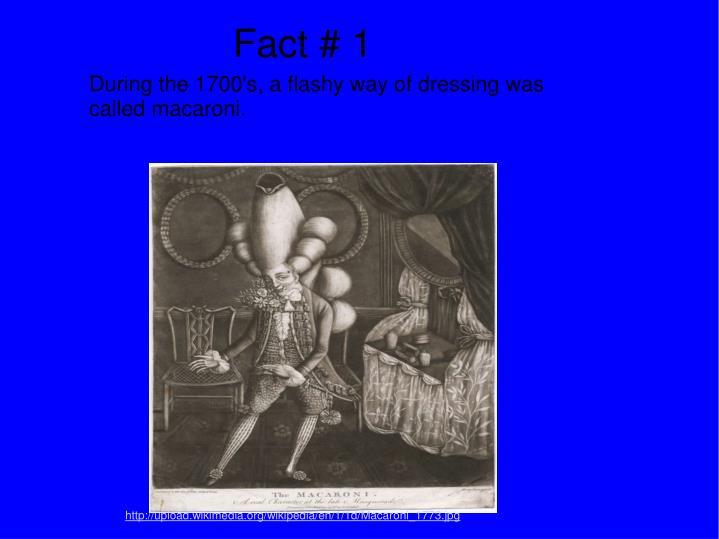 Fact # 1