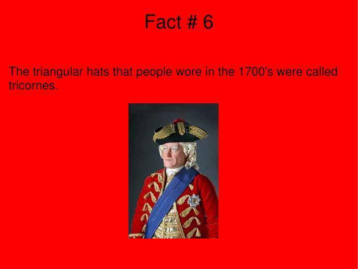 Fact # 6