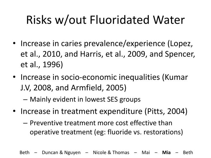 Risks w/out Fluoridated Water