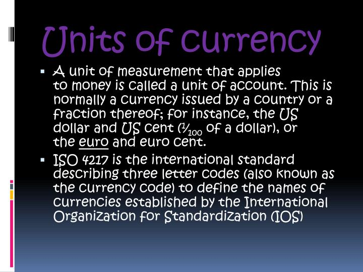 Units of currency
