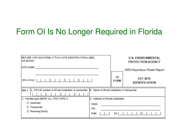 Form OI Is No Longer Required in Florida