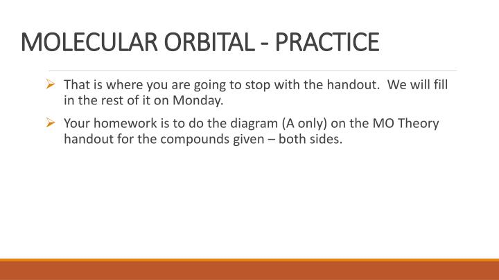 MOLECULAR ORBITAL - PRACTICE