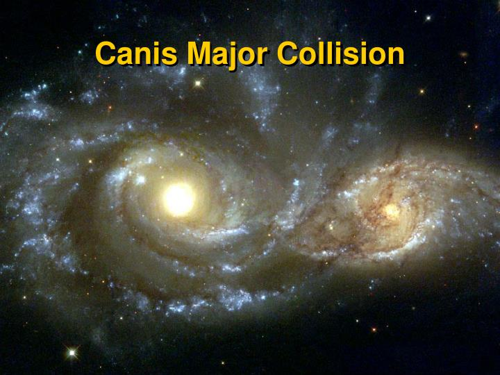 Canis Major Collision