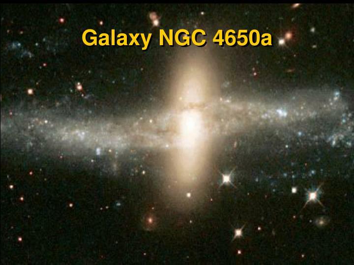 Galaxy NGC 4650a
