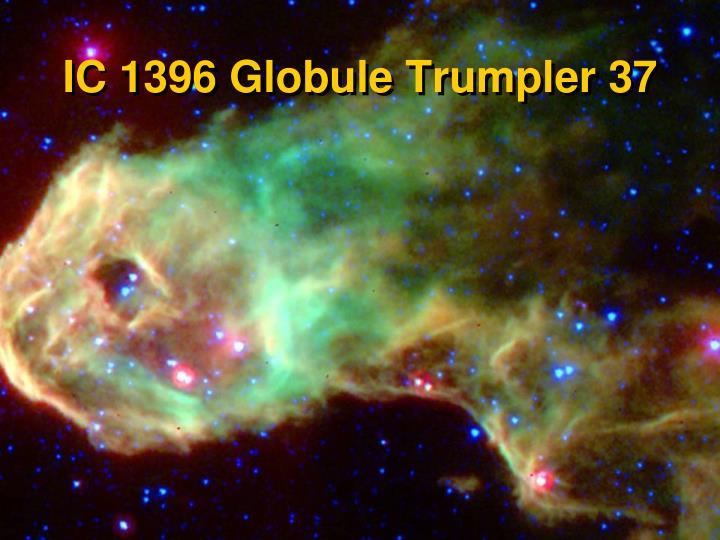 IC 1396 Globule Trumpler 37
