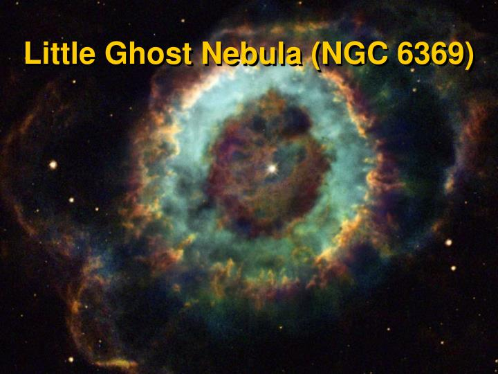Little Ghost Nebula (NGC 6369)