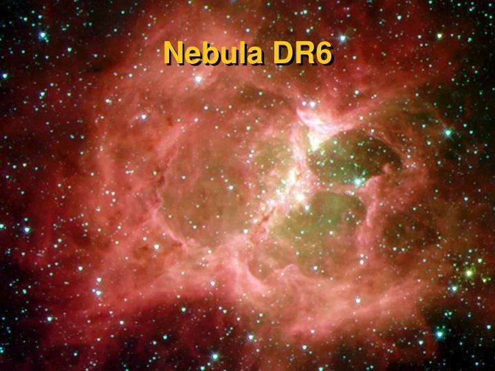 Nebula DR6