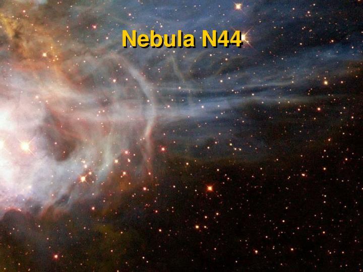 Nebula N44