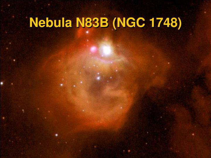 Nebula N83B (NGC 1748)