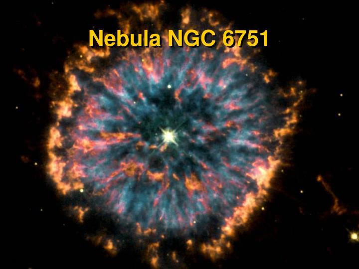 Nebula NGC 6751