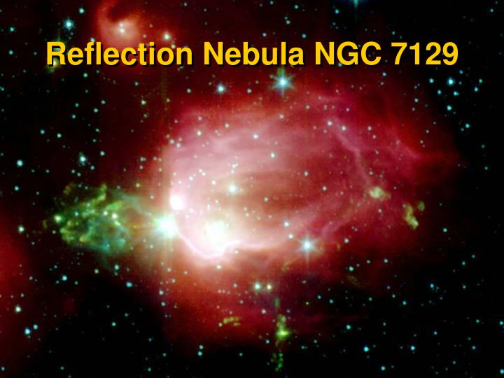 Reflection Nebula NGC 7129