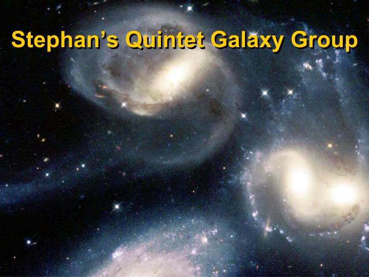Stephan's Quintet Galaxy Group