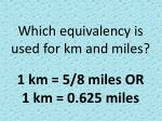 which equivalency is used for km and miles