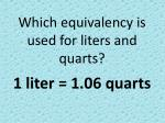 which equivalency is used for liters and quarts