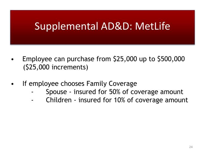 Supplemental AD&D: MetLife