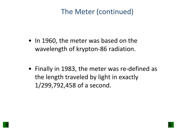 The Meter (continued)
