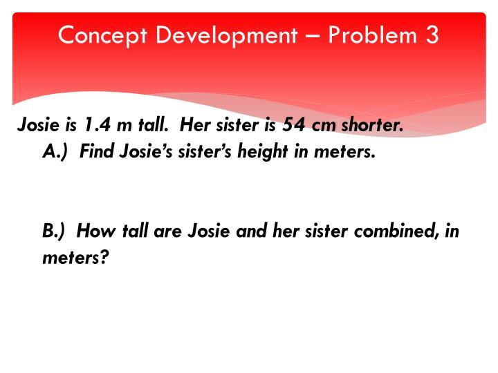 Concept Development – Problem 3