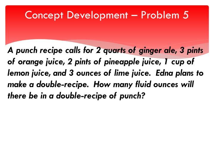 Concept Development – Problem 5