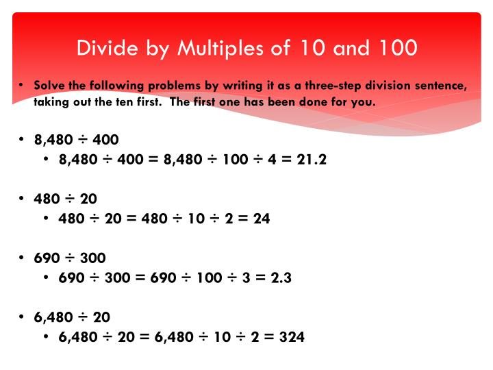 Divide by multiples of 10 and 100