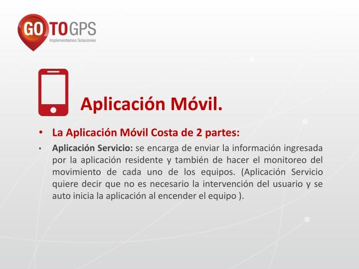 Aplicación Móvil.