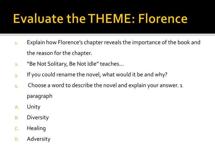 Evaluate the THEME: Florence