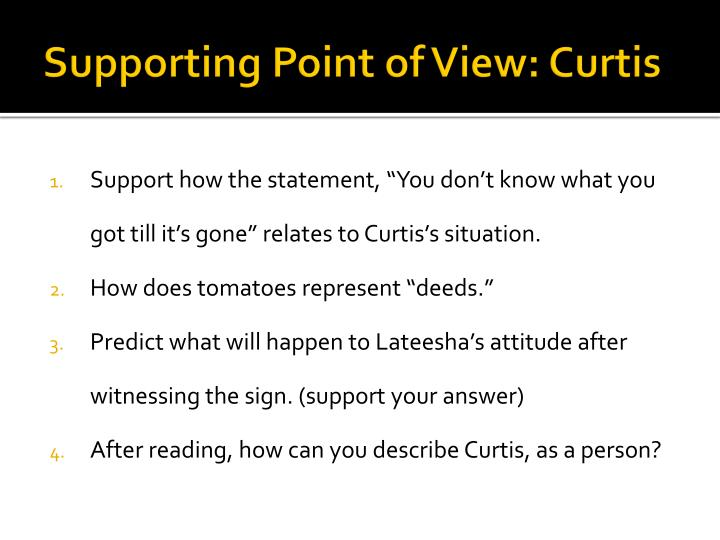 Supporting Point of View: Curtis