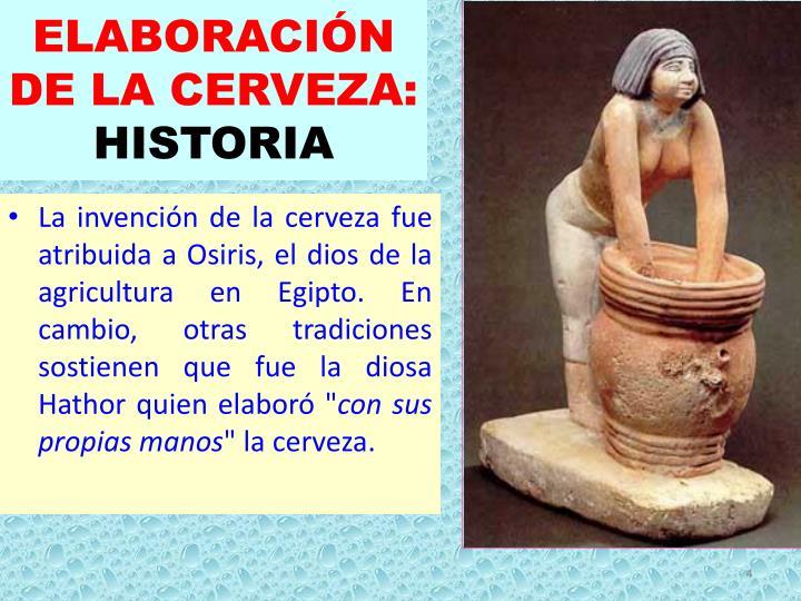 ELABORACIÓN DE LA CERVEZA: