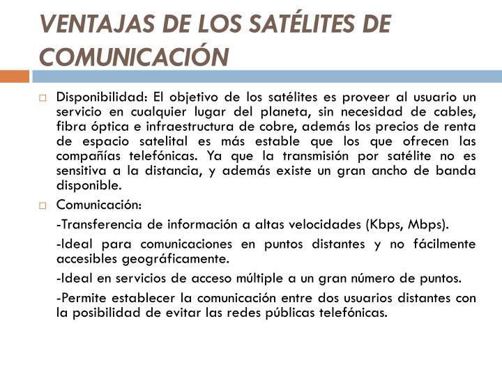 VENTAJAS DE LOS SATÉLITES DE COMUNICACIÓN