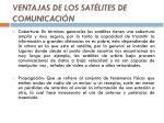 ventajas de los sat lites de comunicaci n1