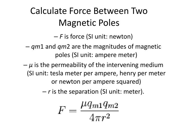 Calculate Force Between Two Magnetic Poles