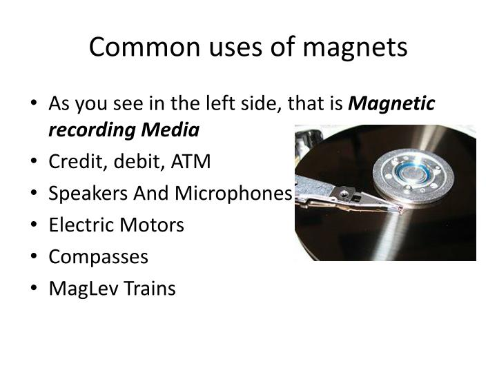 Common uses of magnets