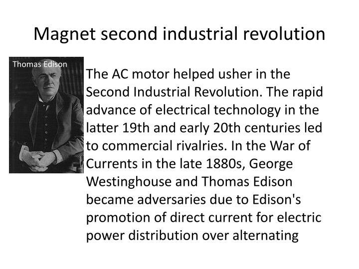 Magnet second industrial revolution