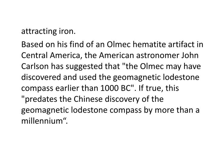 attracting iron.