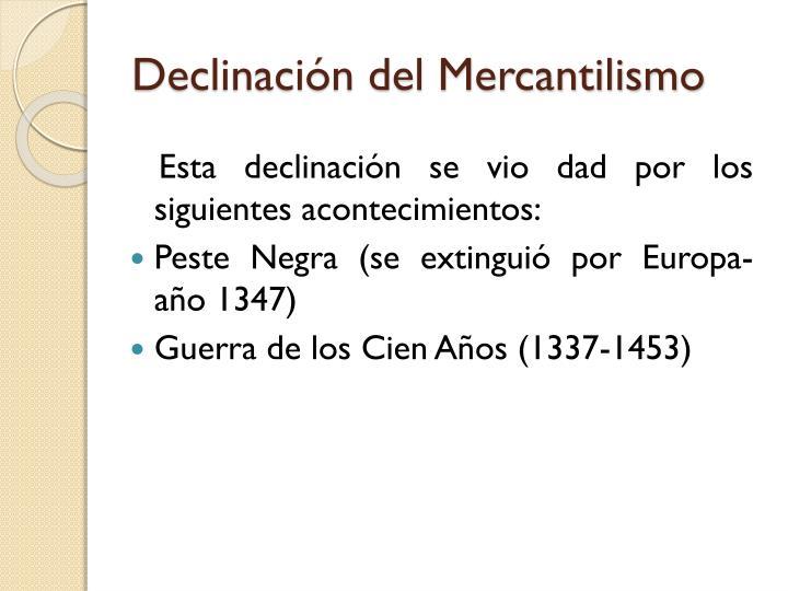 Declinación del Mercantilismo