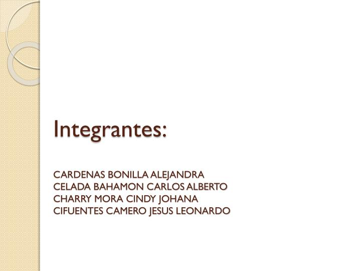 Integrantes: